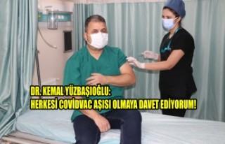 Dr. Yüzbaşıoğlu: Herkesi CovidVac Aşısı Olmaya...