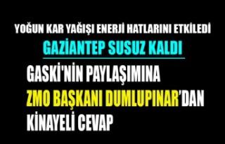 GASKİ'nin Paylaşımına ZMO Başkanı Dumlupınar'dan...