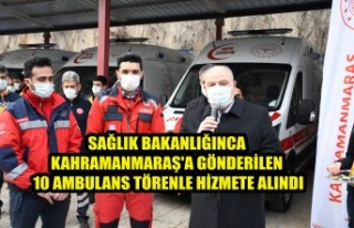 Kahramanmaraş'ta 10 Yeni Ambulans Daha Hizmette