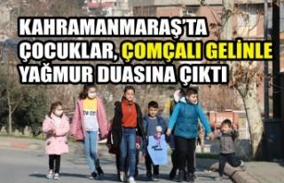 Kahramanmaraş'ta Çocuklar Çomçalı Gelinle Yağmur...