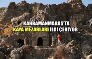 Kahramanmaraş'ta Kaya Mezarları İlgi Çekiyor