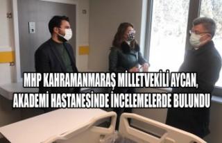 Milletvekili Aycan, Akademi Hastanesinde İncelemelerde...