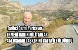 Ermeni Kadın Militanlar 414 Osmanlı Askerini Balta...