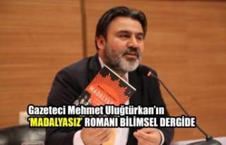 Gazeteci Uluğtürkan'ın 'Madalyasız' Romanı...