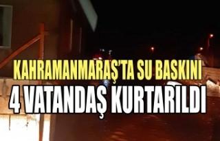 Kahramanmaraş'ta Su Baskınında Mahsur Kalan Kişiler...