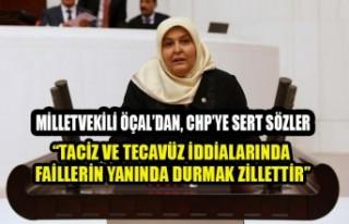 Milletvekili Öçal; Taciz ve Tecavüz İddialarında...