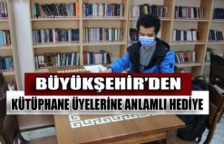 Büyükşehir'den Kütüphane Üyelerine Anlamlı...