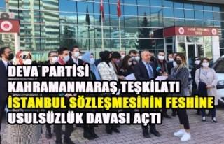 DEVA Partisi İstanbul Sözleşmesinin Feshine Usulsüzlük...