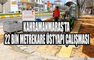 Kahramanmaraş'ta 22 Bin Metrekare Üstyapı Çalışması