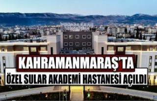Kahramanmaraş'ta Özel Sular Akademi Hastanesi...