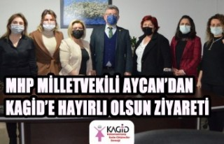 MHP Milletvekili Aycan'dan KAGİD'e Hayırlı...