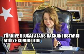 Türkiye Ulusal Ajans Başkanı Astarcı MTÜ'ye...