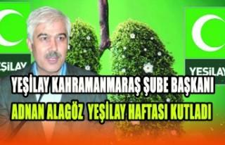Yeşilay Kahramanmaraş Şube Başkanı Adnan Alagöz'...