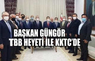 Başkan Güngör TBB Heyeti ile KKTC'de