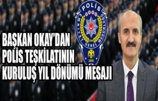Başkan Okay'dan Polis Teşkilatının Kuruluş...