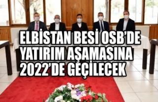 Elbistan Besi OSB'de Yatırım Aşamasına 2022'de...