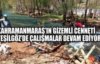 Kahramanmaraş'ın Gizemli Cenneti Yeşilgöz'de...
