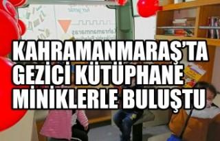 Kahramanmaraş'ta Gezici Kütüphane Miniklerle...