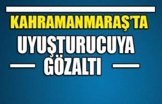 Kahramanmaraş'ta Uyuşturucuya Gözaltı