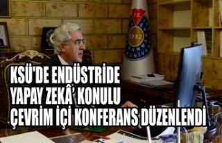 KSÜ'de Endüstride Yapay Zekâ' Konulu Çevrim...