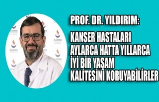 PROF. DR. Yıldırım: İlerlemiş Kanser Hastaları...