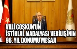Vali Coşkun'un Kahramanmaraş'a İstiklal Madalyası...