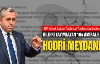 Yardımcıoğlu Bildiri Yayımlayan 104 Amirale 'Hodri...
