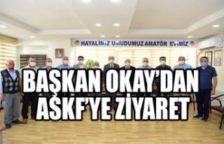 Başkan Okay'dan ASKF'YE Ziyaret