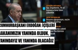 Cumhurbaşkanı Erdoğan: İçişleri Bakanımızın...