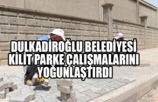 Dulkadiroğlu Belediyesi Kilit Parke Çalışmalarını...