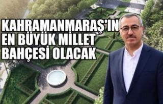 Kahramanmaraş'ın En Büyük Millet Bahçesi...