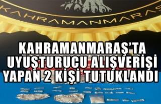 Kahramanmaraş'ta Uyuşturucu Alışverişi Yapan...