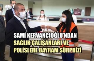 Kervancıoğlu'ndan Sağlık Çalışanları ve...