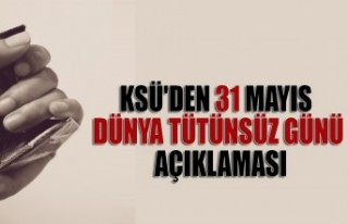 KSÜ'den 31 Mayıs Dünya Tütünsüz Günü...