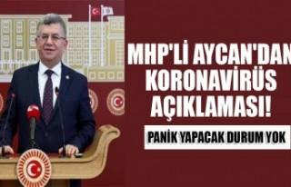 MHP'li Aycan'dan Koronavirüs Açıklaması!