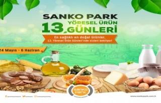 SANKO Park'ta 13'üncü Yöresel Ürün Günleri...