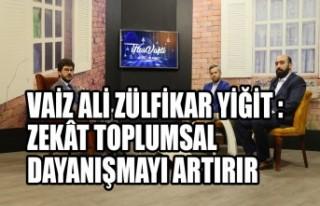 Vaiz Ali Zülfikar Yiğit :Zekât Toplumsal Dayanışmayı...