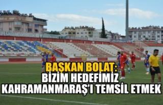 Başkan Bolat:Bizim Hedefimiz Kahramanmaraş'ı...