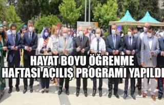 Hayat Boyu Öğrenme Haftası Açılış Programı...