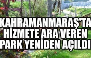 Kahramanmaraş'ta Hizmete Ara Veren Park Yeniden...