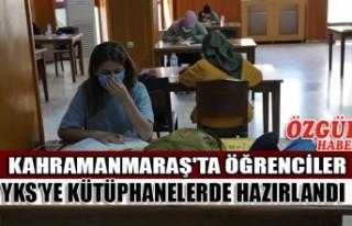 Kahramanmaraş'ta Öğrenciler YKS'ye Kütüphanelerde...