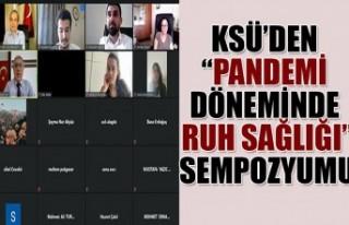"""KSÜ'den """"Pandemi Döneminde Ruh Sağlığı""""..."""