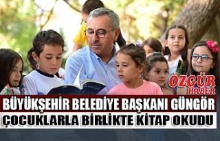 Başkan Güngör Çocuklarla Birlikte Kitap Okudu
