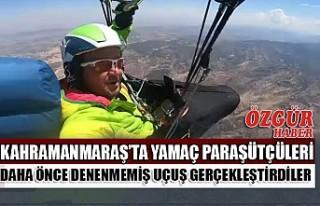 Kahramanmaraş'ta Yamaç Paraşütçüleri Daha...