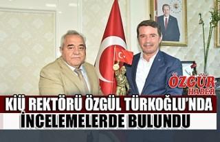 KİÜ Rektörü Özgül Türkoğlu'nda İncelemelerde...