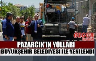 Pazarcık'ın Yolları Büyükşehir Belediyesi...