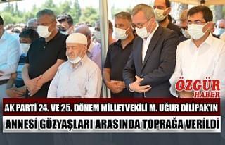 AK Parti 24. Ve 25. Dönem Milletvekili M. Uğur Dilipak'ın...