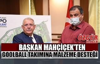 Başkan Mahçiçek'ten Goolball Takımına Malzeme...