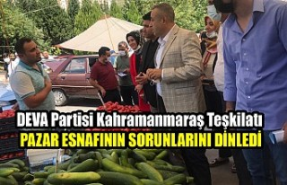DEVA Partisi Kahramanmaraş Teşkilatı Pazar Esnafının...