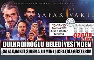 Dulkadiroğlu Belediyesi'nden Şafak Vakti Sinema...